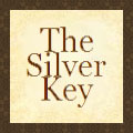 The Silver Key - a place to discuss all things fun and fantastic