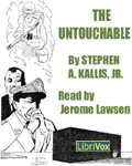 The Untouchable by Stephen A. Kallis, Jr.