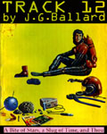 Track 12 by J.G. Ballard