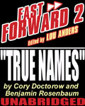 Science Fiction Novella - True Names by Cory Doctorow and Benjamin Rosenbaum