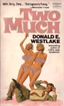 Two Much by Donald E. Westlake