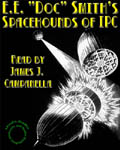 """Uvula Audio - Spacehounds Of IPC - A Tale Of The Inter-Planetary Corporation by E.E. """"Doc"""" Smith"""