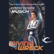 Science Fiction Audiobook - Diving Into the Wreck by Kristine Kathryn Rusch