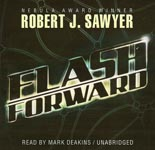 Science Fiction Audiobook - Flashforward by Robert J. Sawyer