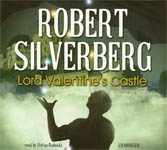Science Fiction Audiobook - Lord Valentine's Castle by Robert Silverberg