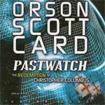 Pastwatch: The Redemption of Christopher Columbus by Orson Scott Card
