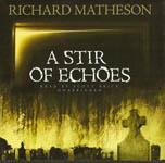 A Stir of Echoes by Scott Brick
