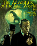 BBC 7 - The Adventure Of The Lost World by Dominic Green