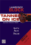 BBC Audiobooks America - Tanner On Ice by Lawrence Block