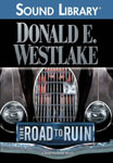 BBC Audiobooks America - The Road To Ruin by Donald E. Westlake