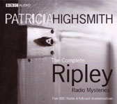 BBC Audio - The Complete Ripley Radio Mysteries based on the novels of Patricia Highsmith