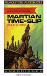 Blackstone Audio - Martian Time Slip by Philip K. Dick
