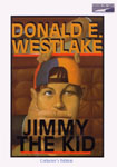 Books On Tape - Jimmy The Kid by Donald E. Westlake