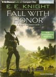 Science Fiction Audiobook - Fall with Honor by E.E. Knight