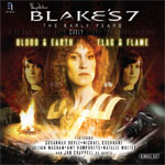 Blake's 7: The Early Years CALLY - Blood & Earth / Flag & Flame