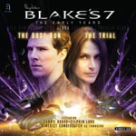 Blake's 7 - The Early Years - The Dust Run / The Trial