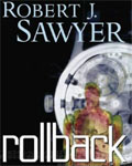 CBC Between The Covers - Rollback by Robert J. Sawyer