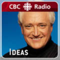 CBC Radio One - Ideas