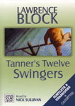 Chivers Audio - Tanner's Twelve Swingers by Lawrence Block