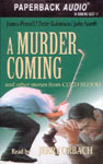 Durkin Hayes - A Murder Coming and other stories from Cold Blood
