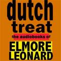 Dutch Treat The Audiobooks Of Elmore Leonard