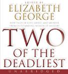 Harper Audio - Two Of The Deadliest edited by Elizabeth George