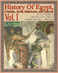 LibriVox - History Of Egypt, Chaldea, Syria, Babylonia, and Assyria, Volume 1
