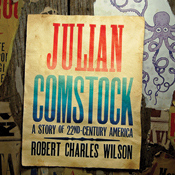 Science Fiction Audiobook: Julian Comstock by Robert Charles Wilson