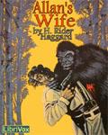 LibriVox - Allan's Wife by H. Rider Haggard