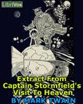 LIBRIVOX - Extract From Captain Stormfield's Visit To Heaven by Mark Twain