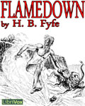 LibriVox - Flamedown by Horace Brown Fyfe