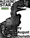 LibriVox - McIlvaine's Star by August Derleth