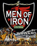LibriVox - Men Of Iron by Howard Pyle