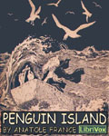 LibriVox - Penguin Island by Anatole France