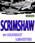 LibriVox - Scrimshaw by Murray Leinster
