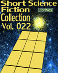 LibriVox - Short Science Fiction Collection Vol. 022