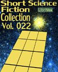 LibriVox - Short Science Fiction Collection Vol. 022