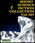 LibriVox - Short Science Fiction Collection Vol. 027
