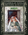 LibriVox - Stories Of King Arthur's Knights Told To Children