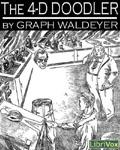 LibriVox - The 4-D Doodler by Graph Waldeyer