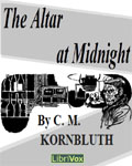 LibriVox - The Altar At Midnight by C.M. Kornbluth