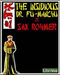 LibriVox - The Insidious Dr. Fu Manchu by Sax Rohmer