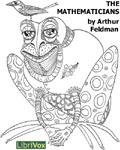 LibriVox - The Mathematicians by Arthur Feldman