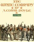 LibriVox - The White Company by Sir Arthur Conan Doyle