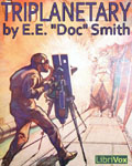 LibriVox - Triplanetary by E.E. Doc Smith