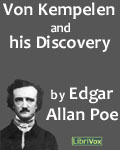 LibriVox -Von Kemplen And His Discovery by Edgar Allan Poe