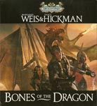 Bones of the Dragon by Margaret Weis and Tracy Hickman