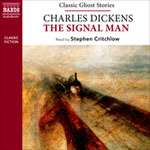Naxos Audiobooks - The Signal Man by Charles Dickens