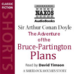 Naxos Audiobooks - The Adventure Of The Bruce-Partington Plans by Sir Arthur Conan Doyle