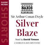 Naxos Audiobooks - Silver Blaze by Sir Arthur Conan Doyle